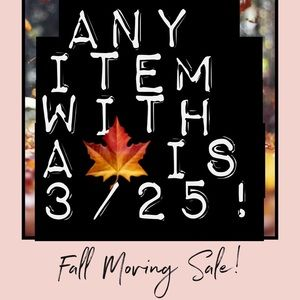 Fall Moving Sale, Look for the 🍁!!!